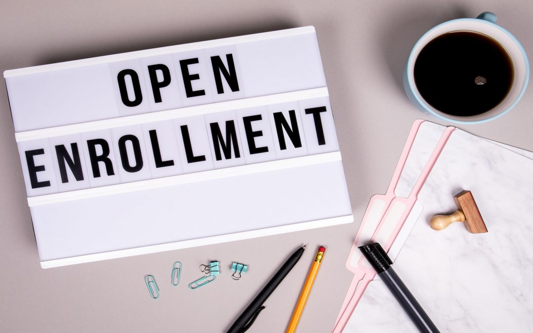 Open Enrollment Tips: Selecting the Best Benefits